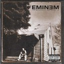 The Slim Shady LP (Special Edition) - Disk 1