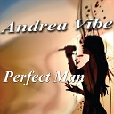 Andrea Vibe - Make Me An Offer