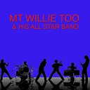 M T Willie - So Just Look at Me