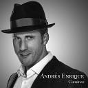 Andr s Enrique - Solo Tu y Yo