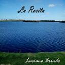 Luciano Brindo - La Rosita