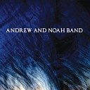 Andrew Noah Band - I Got It Bad for You