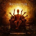Antimatter - What Do You Want Me to Do