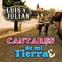 Luis Y Julian - Mi Pueblito