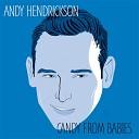 Andy Hendrickson - Mama Live
