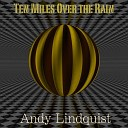 Andy Lindquist - It Wasn t Me