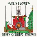 Andy Mason - Merry Christmas Everyone