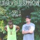 Andy O Weighn - Always Runnin