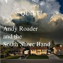 Andy Roader The South Shore Band - Fields of Love