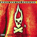 Angel and the Preacher - Beer Cigarette and a Shot