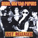 Angel and the Reruns - Bobby Go Back
