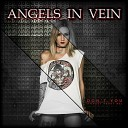 Angels In Vein - Don t You Forget About Me