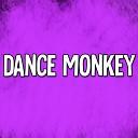 DJ Asto - Dance Monkey