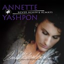 Annette Yashpon - You Are the One