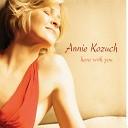 Annie Kozuch - You ve Changed