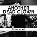 Another Dead Clown - Eight Miles to Ludlow