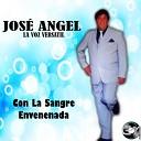 Jose Angel La Voz Versatil - Si Hoy Fuera Ayer