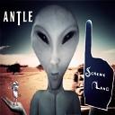 Antle - It Wasn t Me