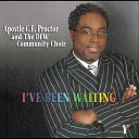 Apostle C E Proctor and the Dfw Community Choir - My Help