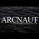 Arcnaut - In Silence