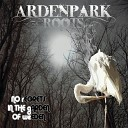 Arden Park Roots - What You Got To Lose