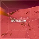 Jenner Miranda - Cristo Vive en Mi