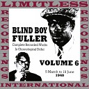 Blind Boy Fuller - I Don t Want No Skinny Woman