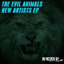 The Evil Animals - Dance Now