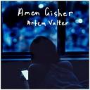 Artem Valter - Amen Gisher
