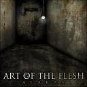Art of the Flesh - My Inside Voice