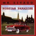 Mr Zivago - Alive
