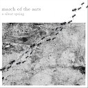 A Silent Spring - March Of The Ants