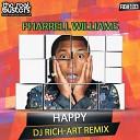 Pharrell Williams - Happy DJ Rich Art Remix