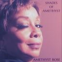 Amethyst Rose - Blue Skies