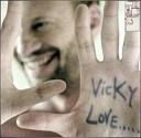 Biagio Antonacci - Vicky Love