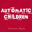 Automatic Children - Pity Party