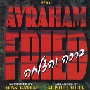 Avraham Fried - Don t Hide From Me