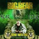 Big Bear feat Troy Boi - Its a Wildlife feat Troy Boi