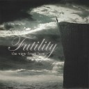 Futility - Mantra