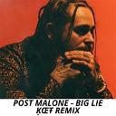 Post Malone - Big Lie Remix