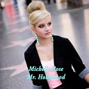 Michelle Rose - Mr Hollywood
