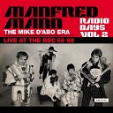 Manfred Mann - Oh What a Day