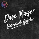 Dave Mayer - Bring It Back