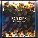 Bad Kids - Rob Zombie