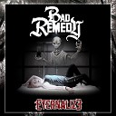 Bad Remedy - Give It Away