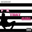 Beat Master Troy - F k That Girl