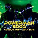 Powerman 5000 - Army of Me