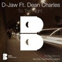 D Jaw ft Dean Charles - To The Night Original Mix