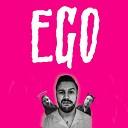 Ego - Gurl Is Gunna Kill U