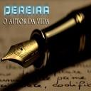 Pereira - O Autor da Vida